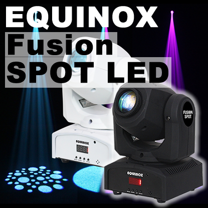 New Equinox Fusion Spot LED Moving Heads