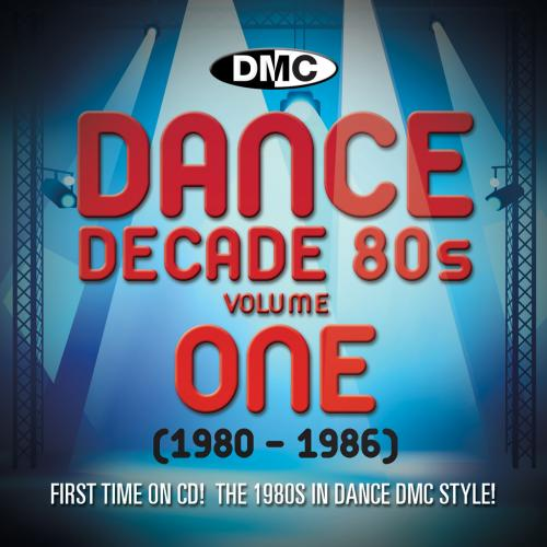DANCE DECADE Vol.1 1980 - 1986