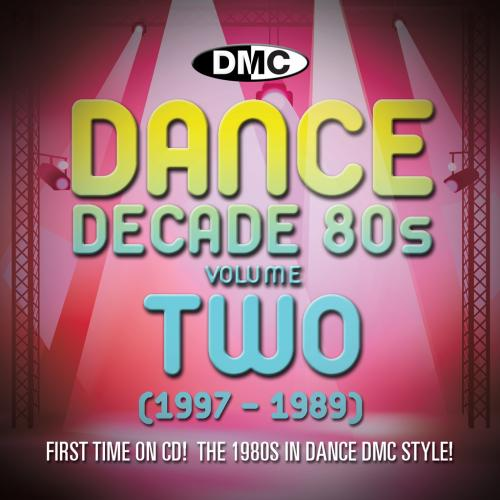 Dance Decade Vol.2 1980 - 1986