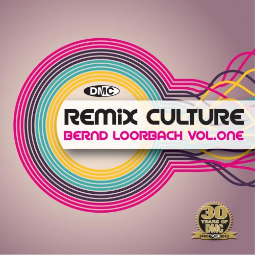 DMC REMIX CULTURE BERND LOORBACH MIXES Vol. 1