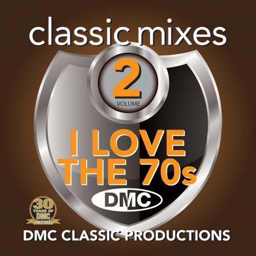 DMC Classic Mixes - I LOVE THE 70s Vol.2 CD