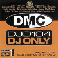 DMC DJ Only 104 (Double CD)