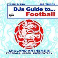 DMC DJ's Guide to Football Anthems