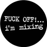 DMC Fuck Off I'm Mixing Slipmats