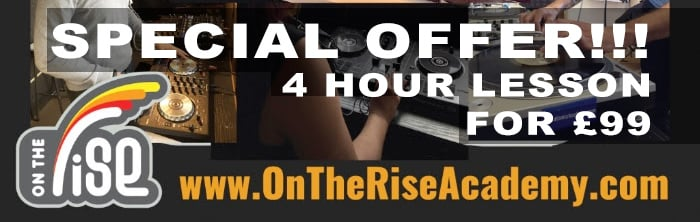 Summer Sale! £99 4 Hour DJ Lesson with On the Rise